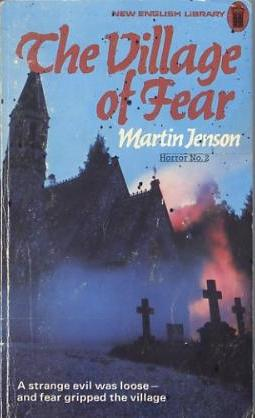 Martin Jenson Village Of Fear
