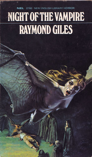 Raymond Giles - Night Of The Vampire