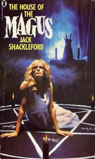 Jack Shackleford - House Of The Magus