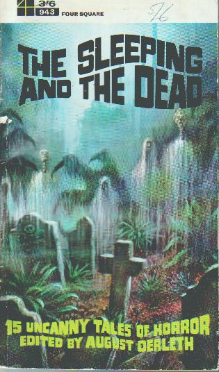 Resultado de imagem para The Sleeping and the Dead derleth
